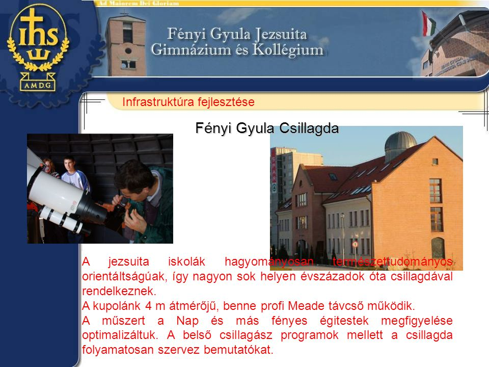 Fényi Gyula Csillagda Infrastruktúra fejlesztése