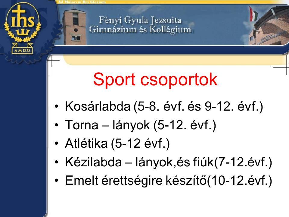 Sport csoportok Kosárlabda (5-8. évf. és 9-12. évf.)