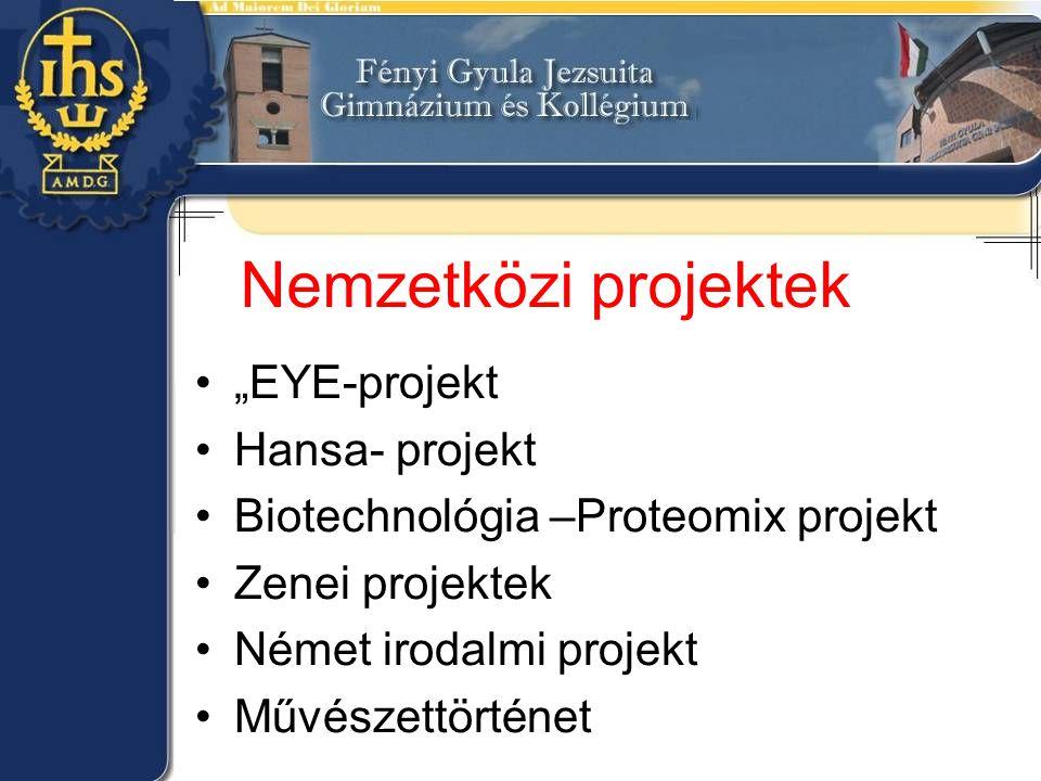 "Nemzetközi projektek ""EYE-projekt Hansa- projekt"