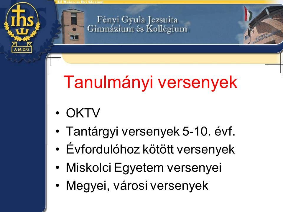 Tanulmányi versenyek OKTV Tantárgyi versenyek 5-10. évf.