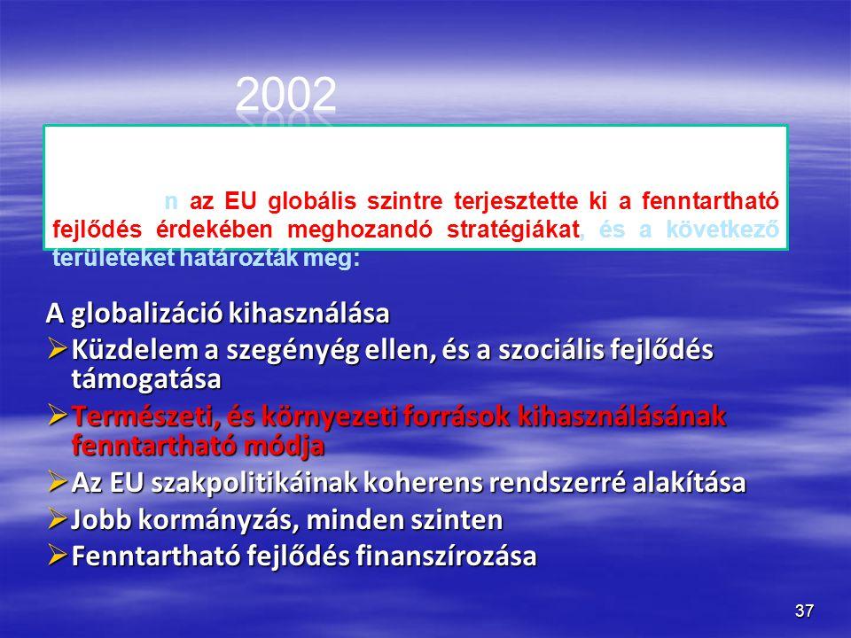 2002 barcelona A globalizáció kihasználása