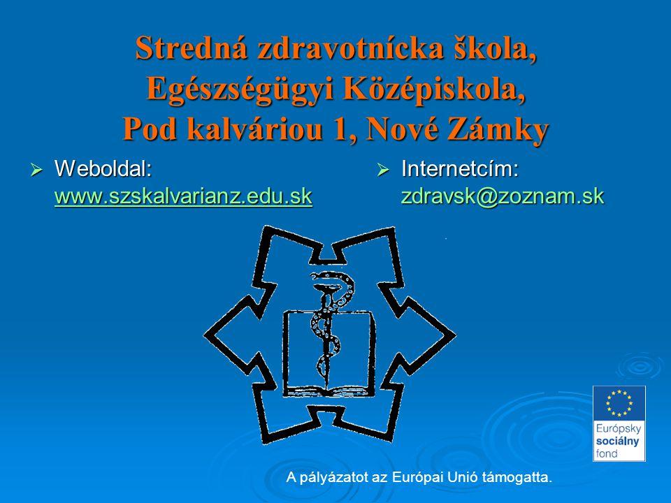 Stredná zdravotnícka škola, Egészségügyi Középiskola, Pod kalváriou 1, Nové Zámky