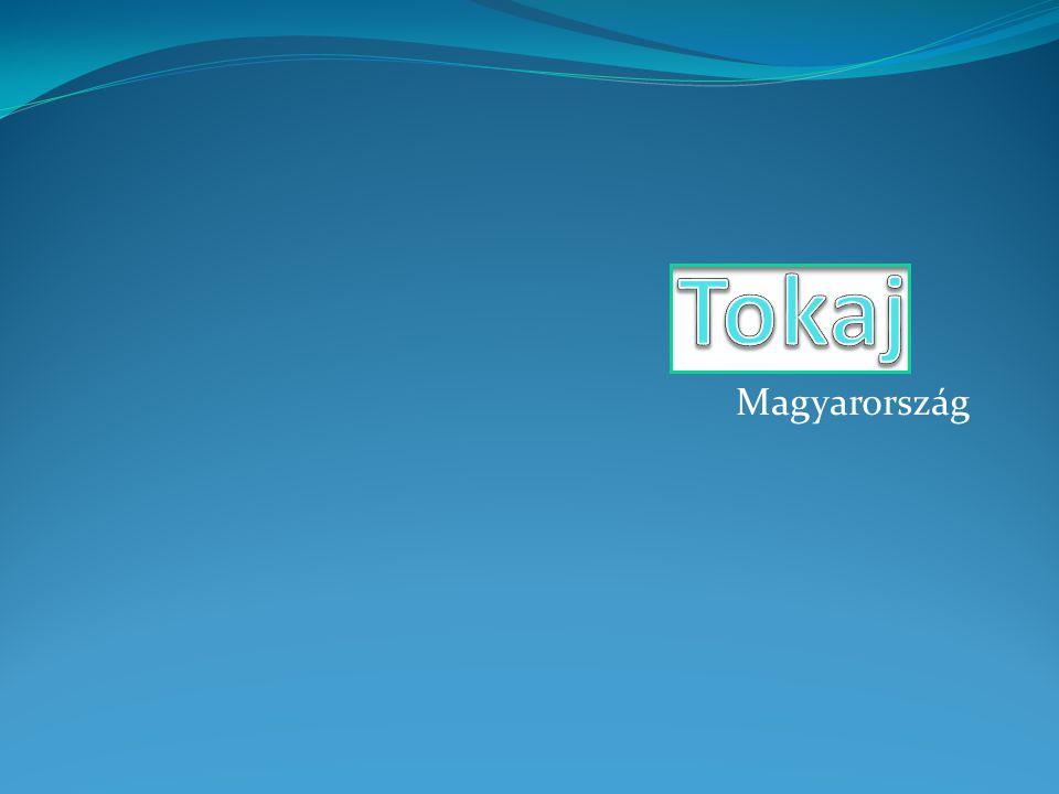 Tokaj Magyarország
