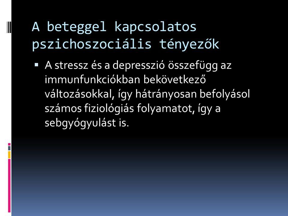 A beteggel kapcsolatos pszichoszociális tényezők