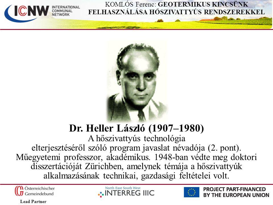Dr. Heller László (1907–1980) A hőszivattyús technológia