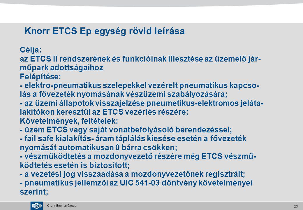 Knorr ETCS Ep egység rövid leírása