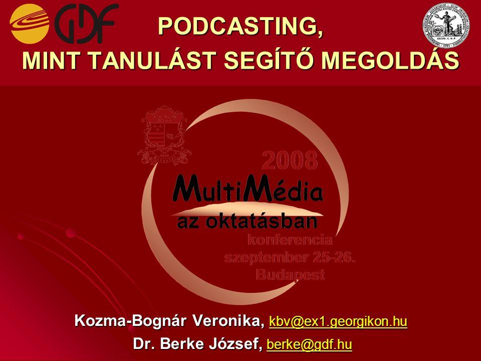 PODCASTING, MINT TANULÁST SEGÍTŐ MEGOLDÁS