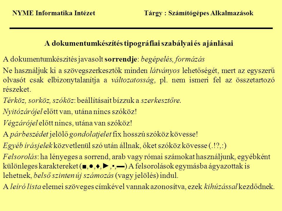 A dokumentumkészítés tipográfiai szabályai és ajánlásai