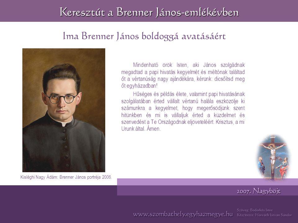 Ima Brenner János boldoggá avatásáért