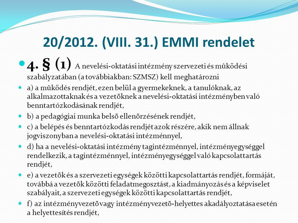 20/2012. (VIII. 31.) EMMI rendelet