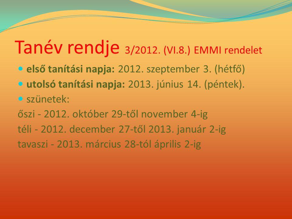 Tanév rendje 3/2012. (VI.8.) EMMI rendelet