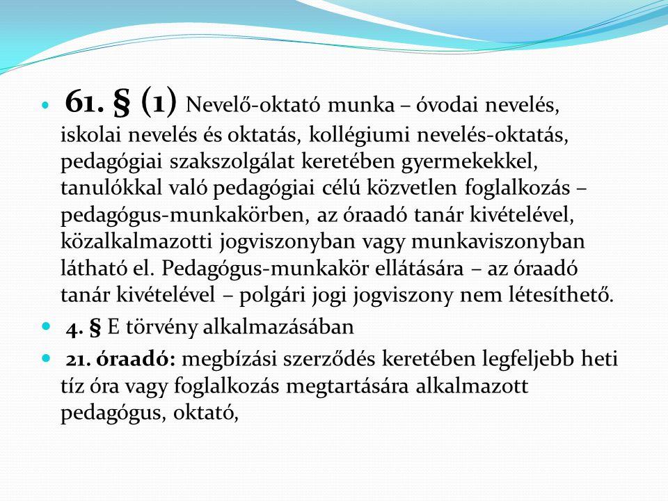 4. § E törvény alkalmazásában