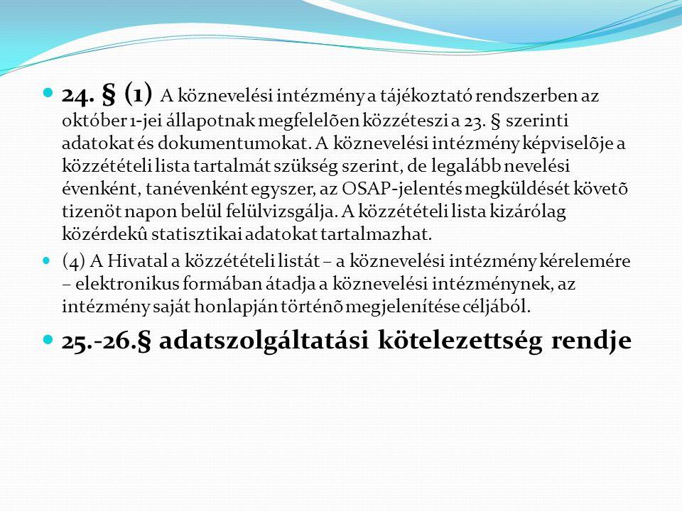 25.-26.§ adatszolgáltatási kötelezettség rendje