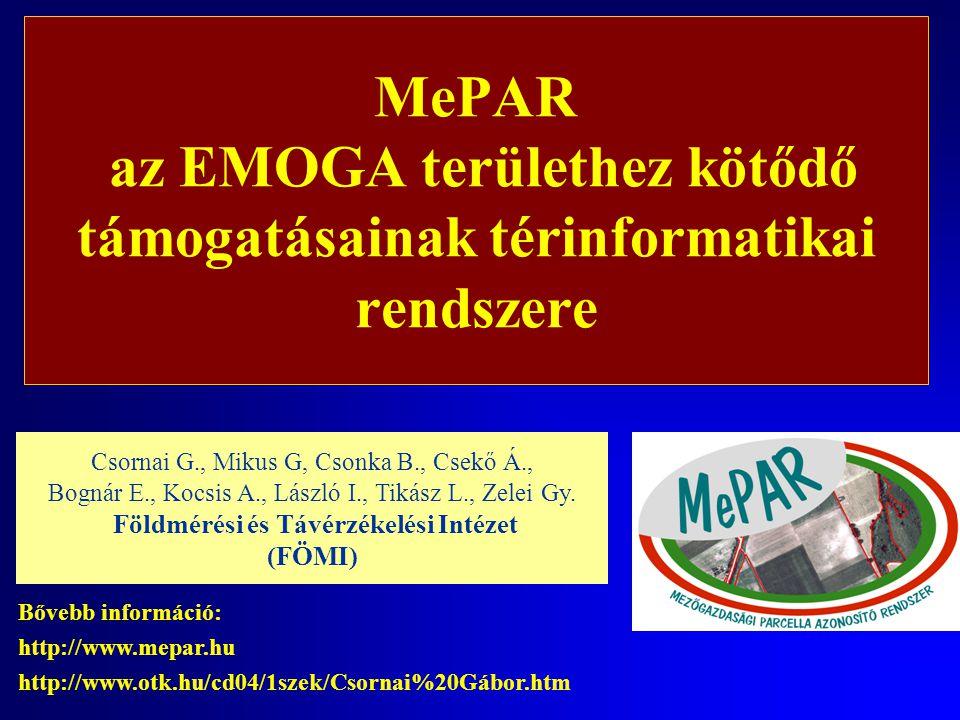 MePAR az EMOGA területhez kötődő támogatásainak térinformatikai rendszere