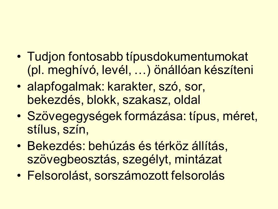 Tudjon fontosabb típusdokumentumokat (pl