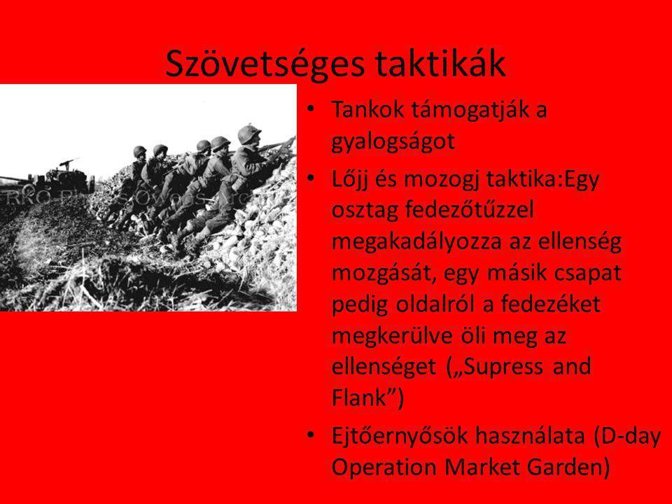 Szövetséges taktikák Tankok támogatják a gyalogságot