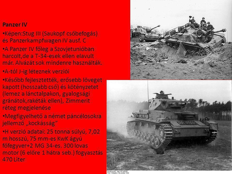 Panzer IV Képen:Stug III (Saukopf csőbefogás) és Panzerkampfwagen IV ausf. C.