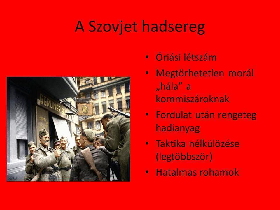 A Szovjet hadsereg Óriási létszám