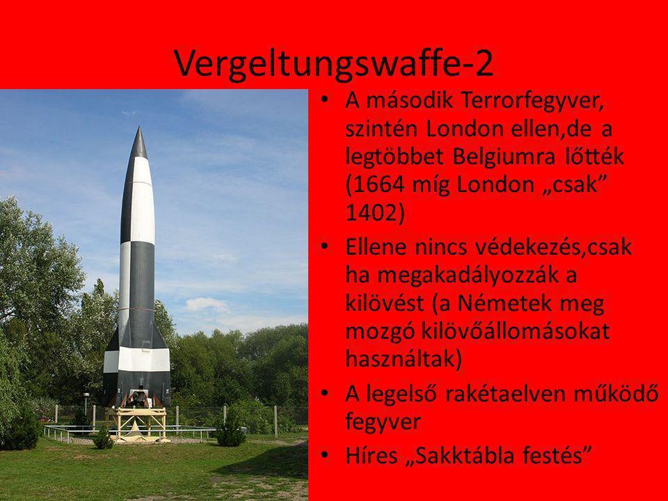 """Vergeltungswaffe-2 A második Terrorfegyver, szintén London ellen,de a legtöbbet Belgiumra lőtték (1664 míg London """"csak 1402)"""