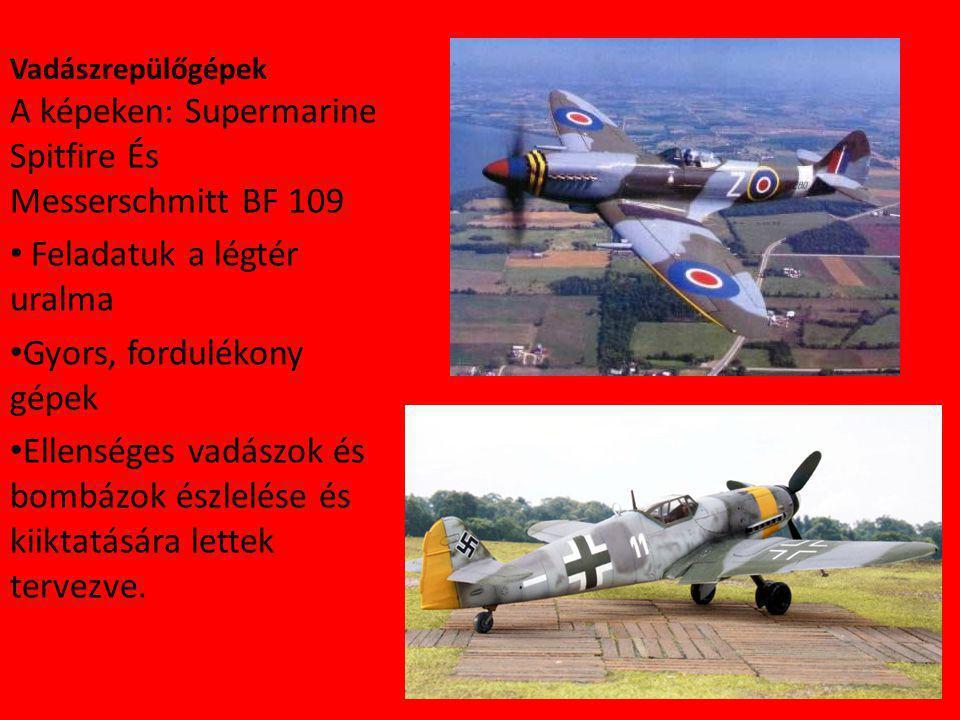 A képeken: Supermarine Spitfire És Messerschmitt BF 109