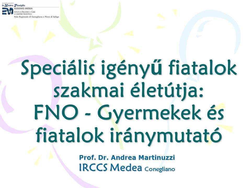 Prof. Dr. Andrea Martinuzzi IRCCS Medea Conegliano