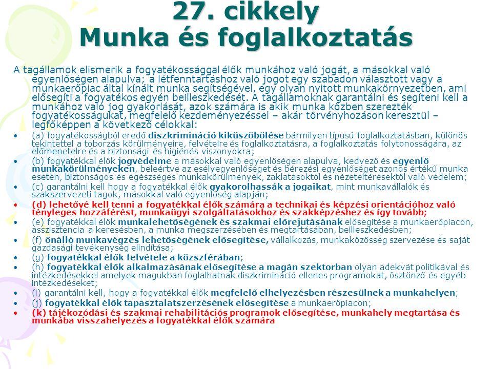 27. cikkely Munka és foglalkoztatás
