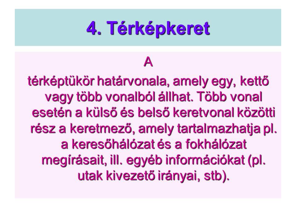4. Térképkeret A.