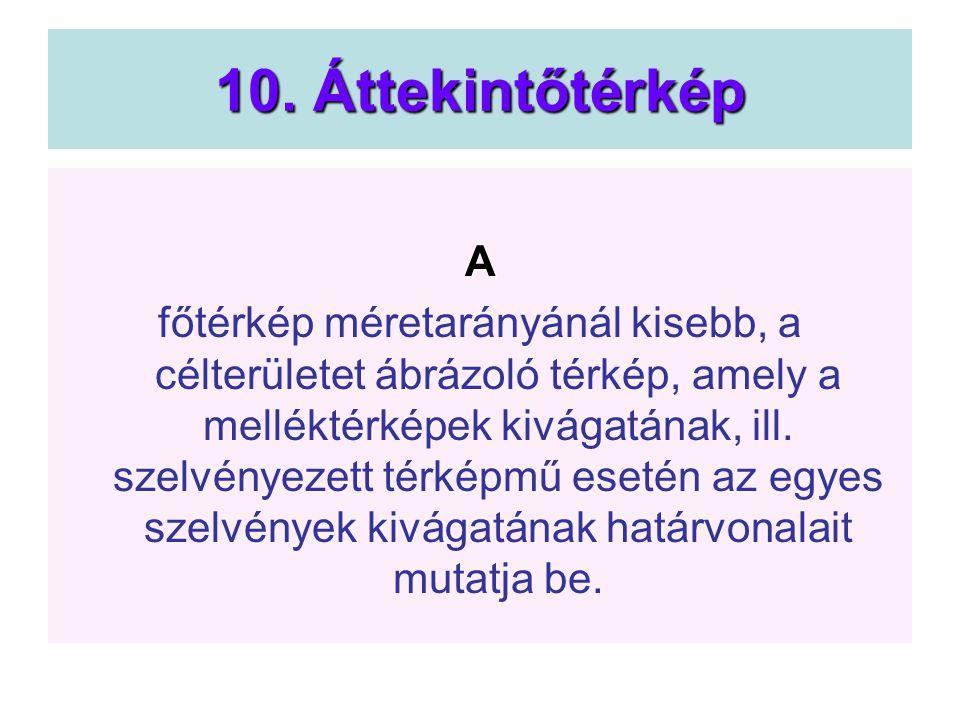 10. Áttekintőtérkép A.