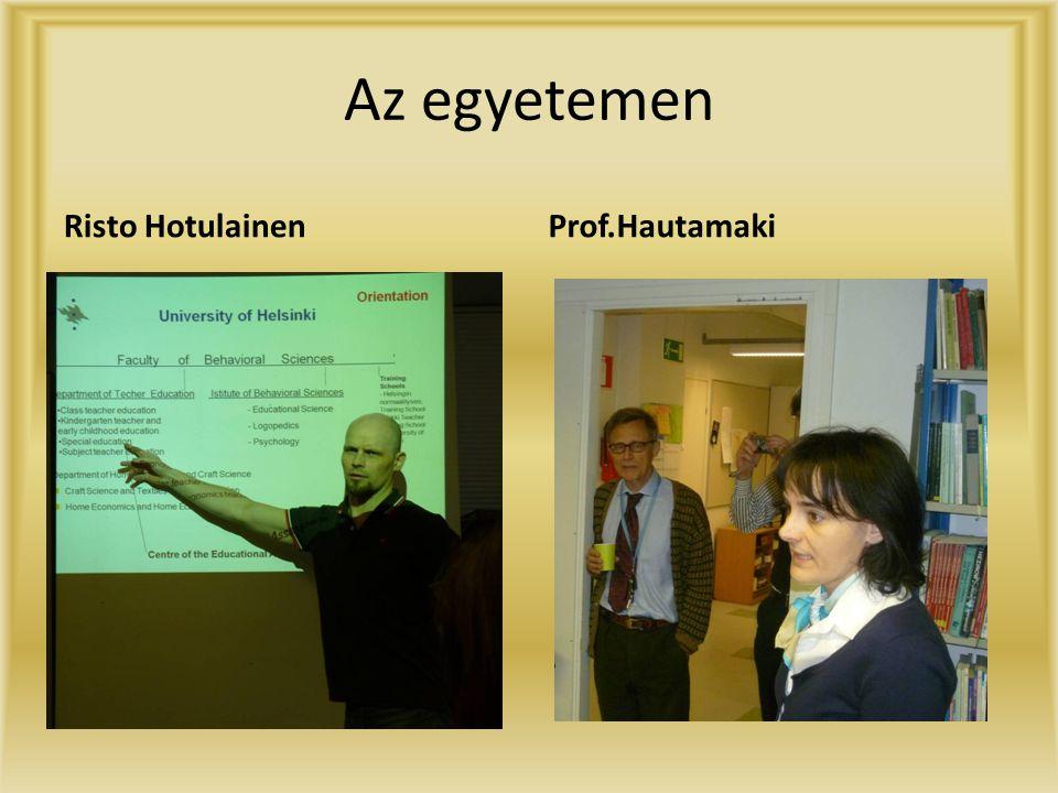 Az egyetemen Risto Hotulainen Prof.Hautamaki