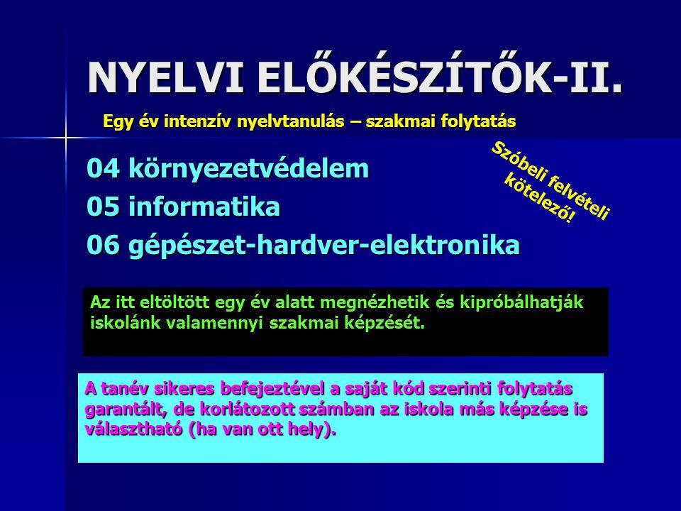 NYELVI ELŐKÉSZÍTŐK-II.