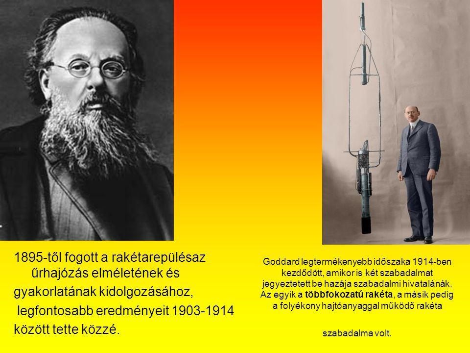 1895-től fogott a rakétarepülésaz űrhajózás elméletének és