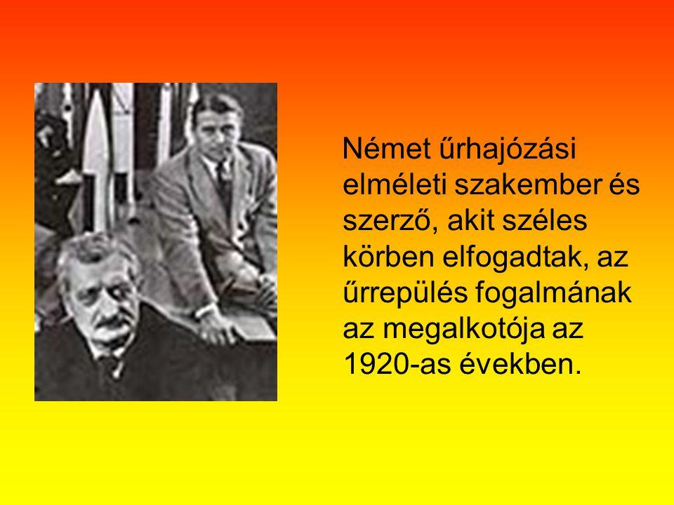 Német űrhajózási elméleti szakember és szerző, akit széles körben elfogadtak, az űrrepülés fogalmának az megalkotója az 1920-as években.