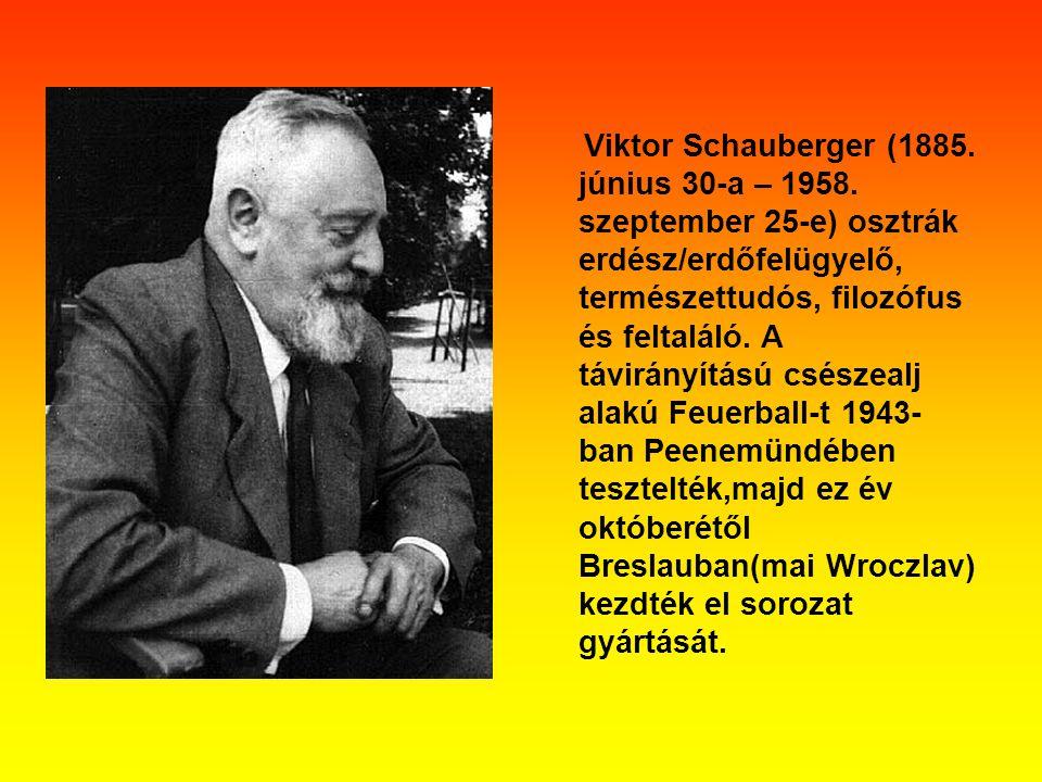 Viktor Schauberger (1885. június 30-a – 1958