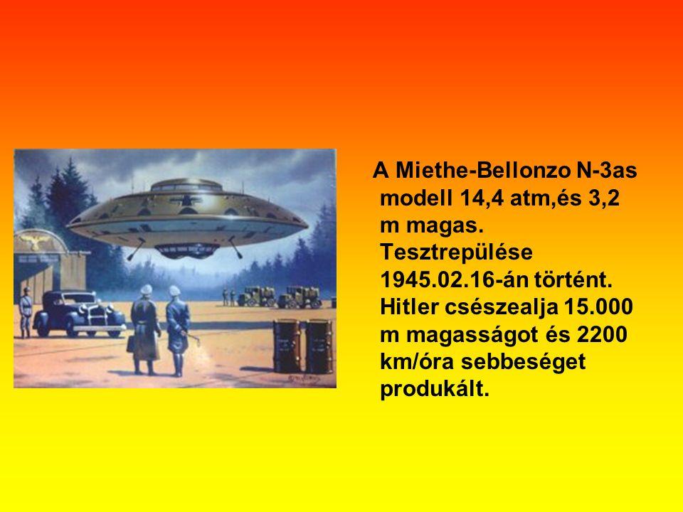 A Miethe-Bellonzo N-3as modell 14,4 atm,és 3,2 m magas