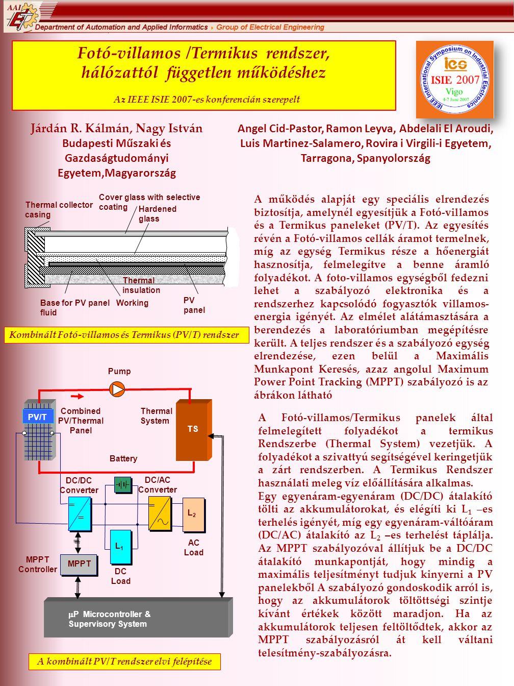 Fotó-villamos /Termikus rendszer, hálózattól független működéshez Az IEEE ISIE 2007-es konferencián szerepelt
