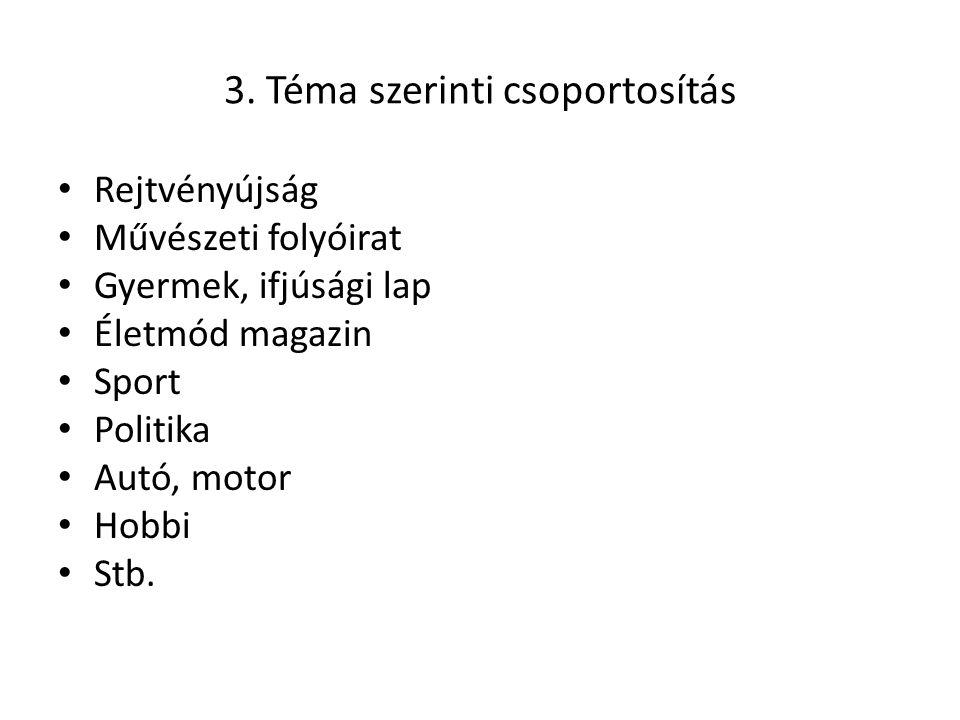 3. Téma szerinti csoportosítás