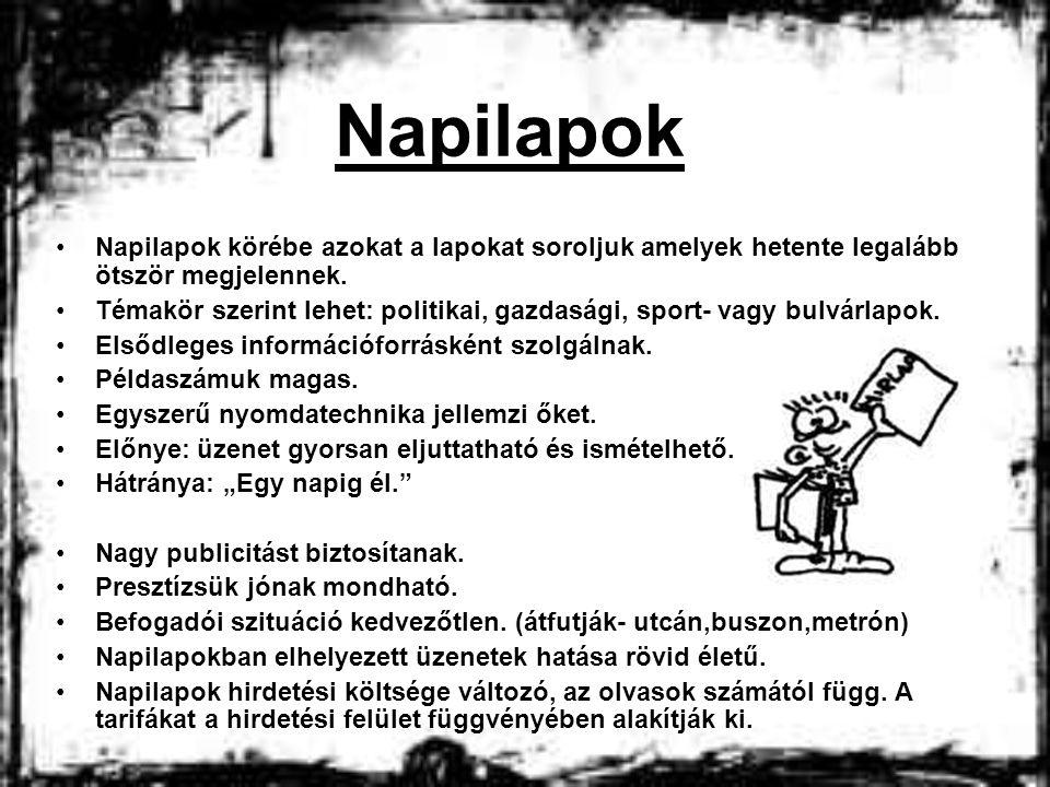 Napilapok Napilapok körébe azokat a lapokat soroljuk amelyek hetente legalább ötször megjelennek.