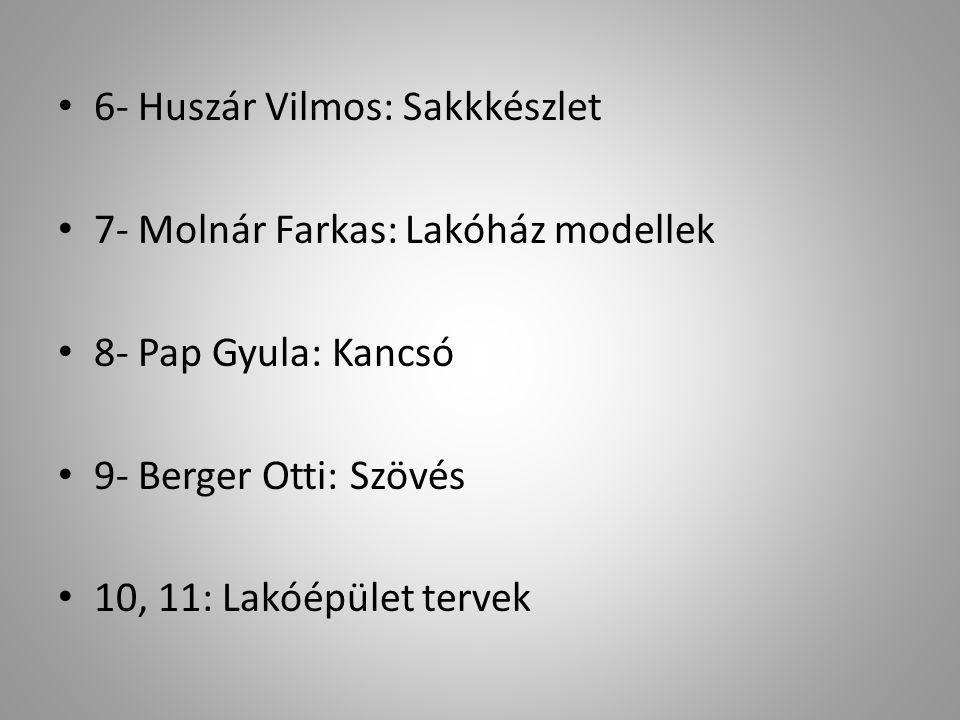 6- Huszár Vilmos: Sakkkészlet