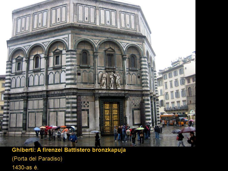 Ghiberti: A firenzei Battistero bronzkapuja