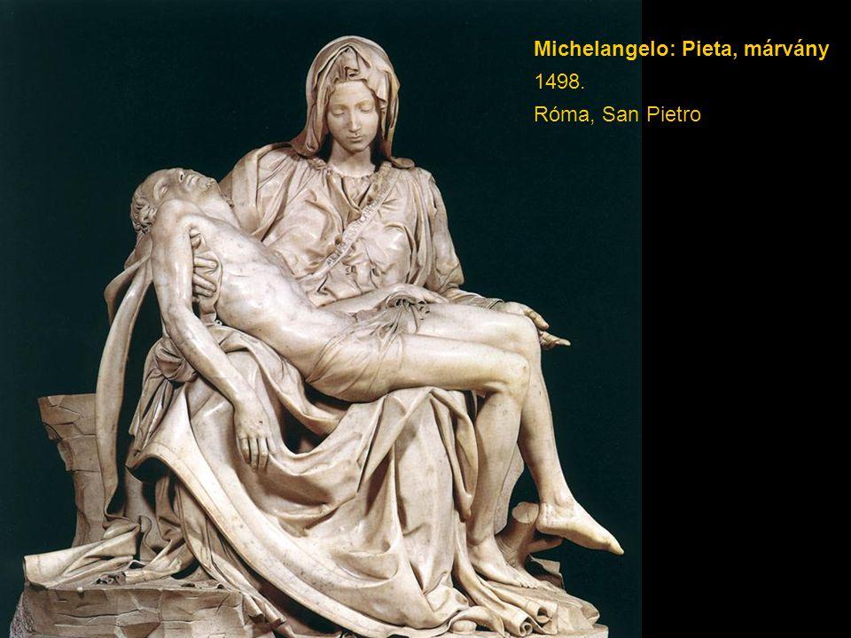 Michelangelo: Pieta, márvány