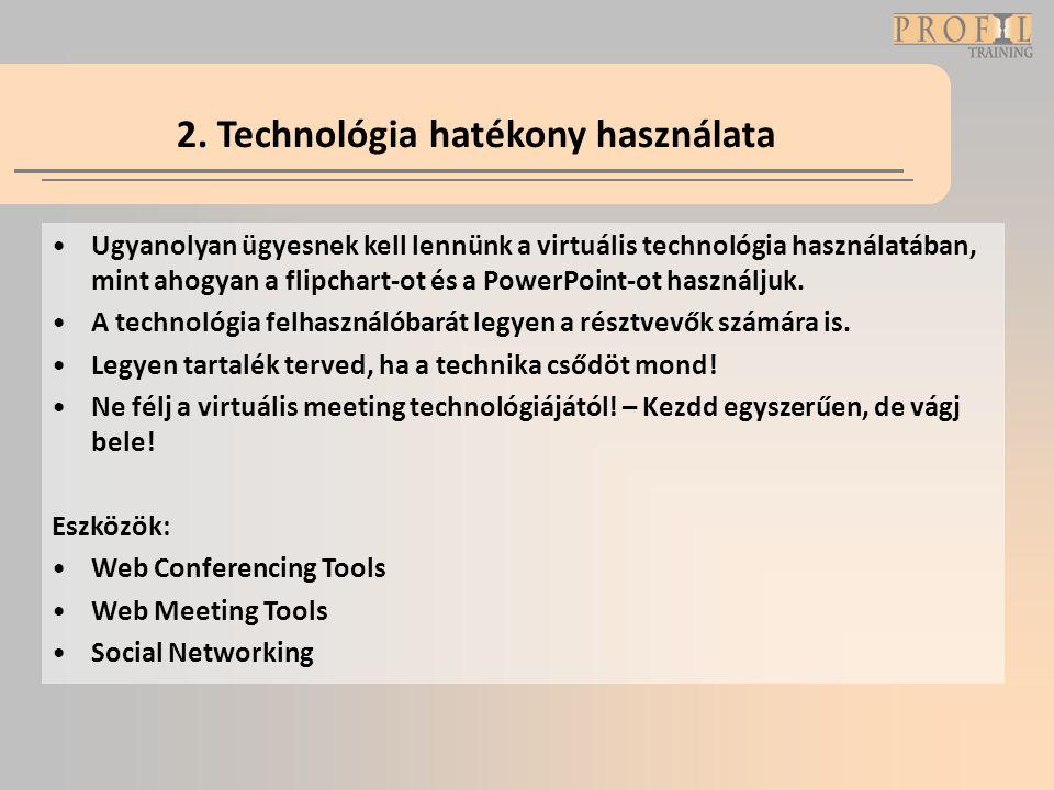 2. Technológia hatékony használata