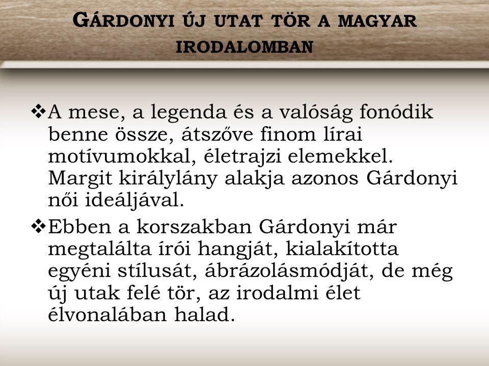 Gárdonyi új utat tör a magyar irodalomban