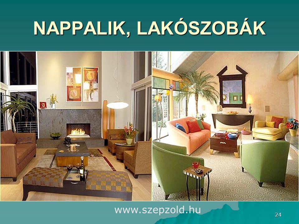 NAPPALIK, LAKÓSZOBÁK www.szepzold.hu