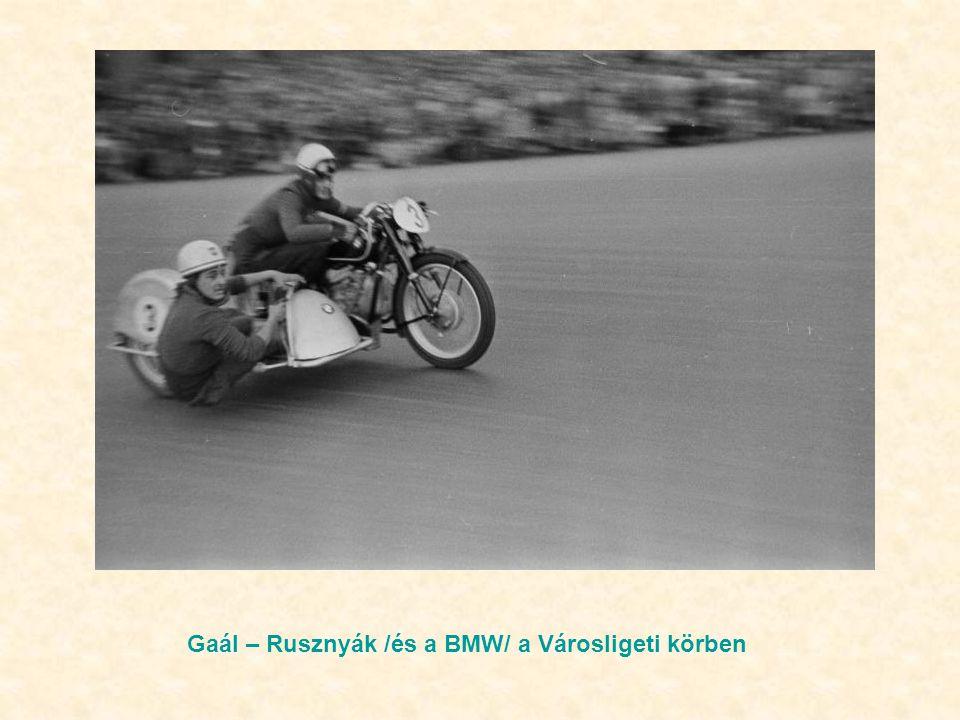 Gaál – Rusznyák /és a BMW/ a Városligeti körben