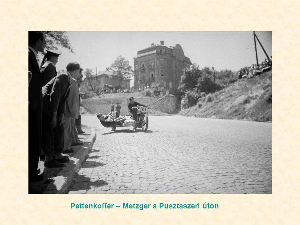 Pettenkoffer – Metzger a Pusztaszeri úton