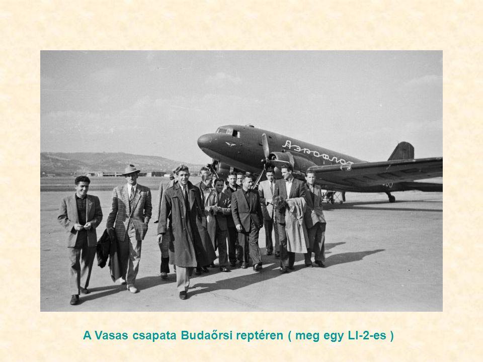 A Vasas csapata Budaőrsi reptéren ( meg egy LI-2-es )