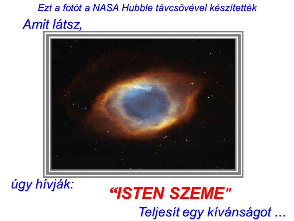Ezt a fotót a NASA Hubble távcsövével készítették