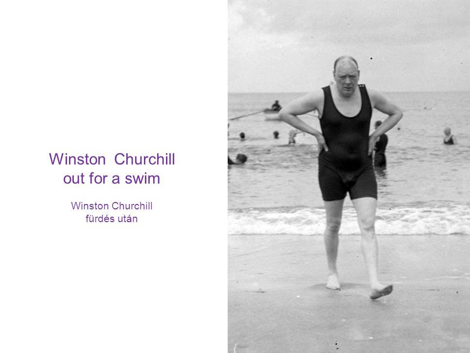 Winston Churchill out for a swim Winston Churchill fürdés után