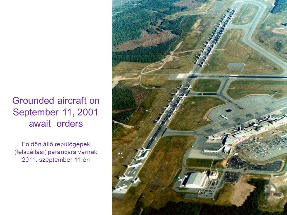 Grounded aircraft on September 11, 2001 await orders