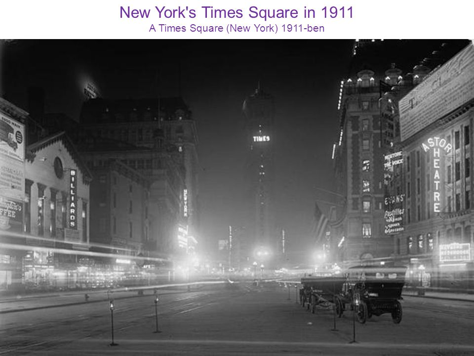 New York s Times Square in 1911